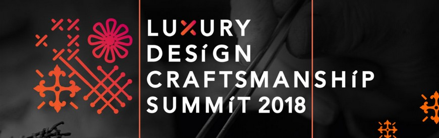 You Can't Miss the Ultimate Luxury Design & Craftsmanship Summit 2018 Luxury Design You Can't Miss the Ultimate Luxury Design & Craftsmanship Summit 2018 You Cant Miss the Ultimate Luxury Design Craftsmanship Summit 2018 1